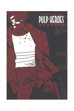 PULP HEROES BUSHIDO