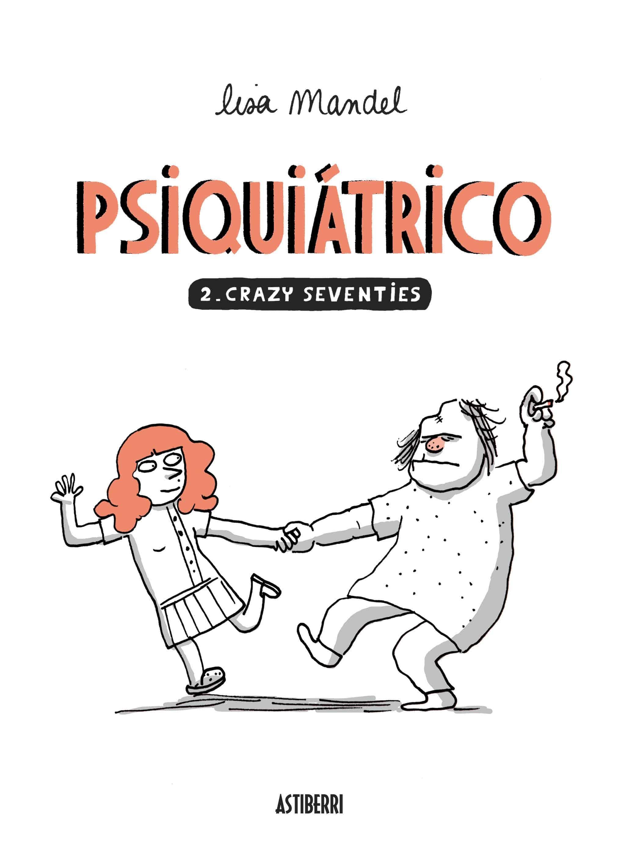 PSIQUIATRICO 02. CRAZY SEVENTIES