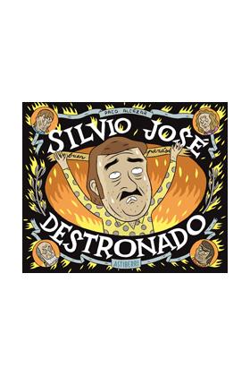 SILVIO JOSE. DESTRONADO