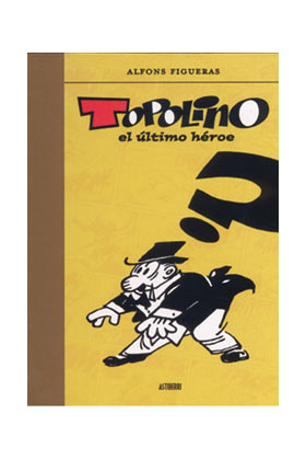 TOPOLINO EL ULTIMO HEROE