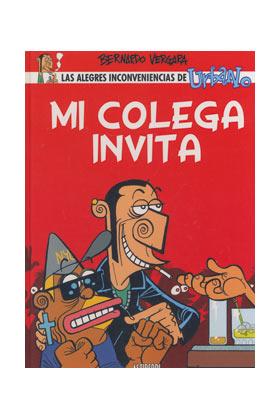 URBANO 1. MI COLEGA INVITA (BERNARDO VERGARA)