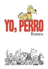 YO, PERRO