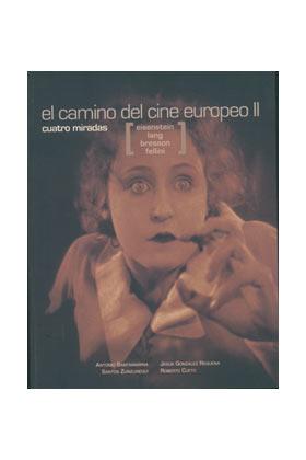 EL CAMINO DEL CINE EUROPEO 02 (CUATRO MIRADAS)