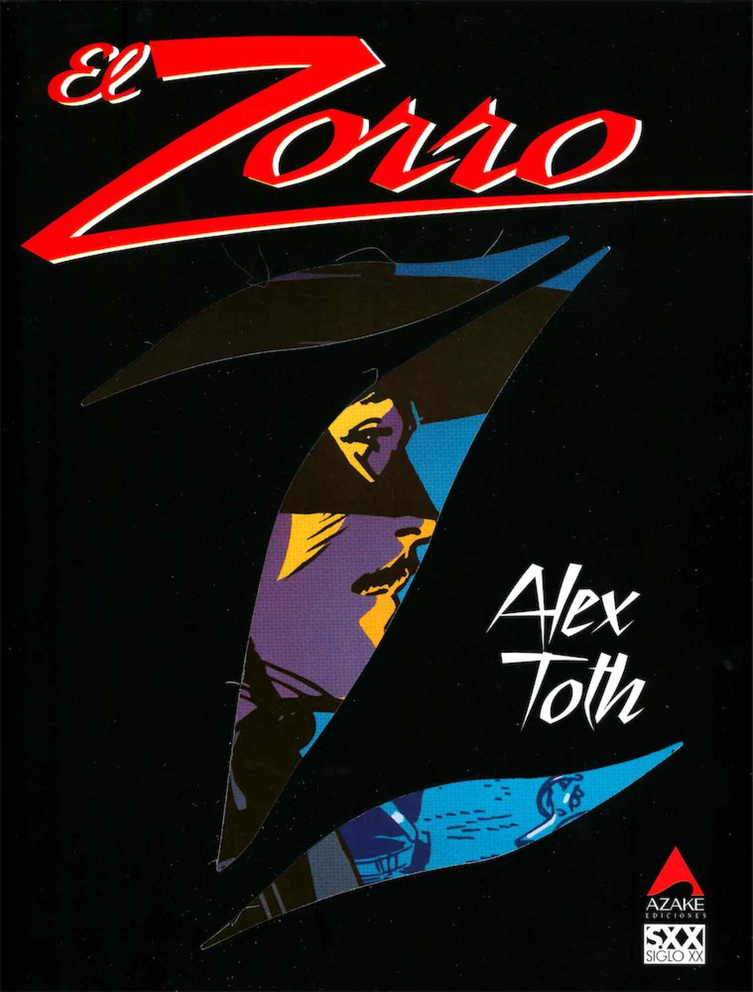 EL ZORRO (ALEX TOTH )