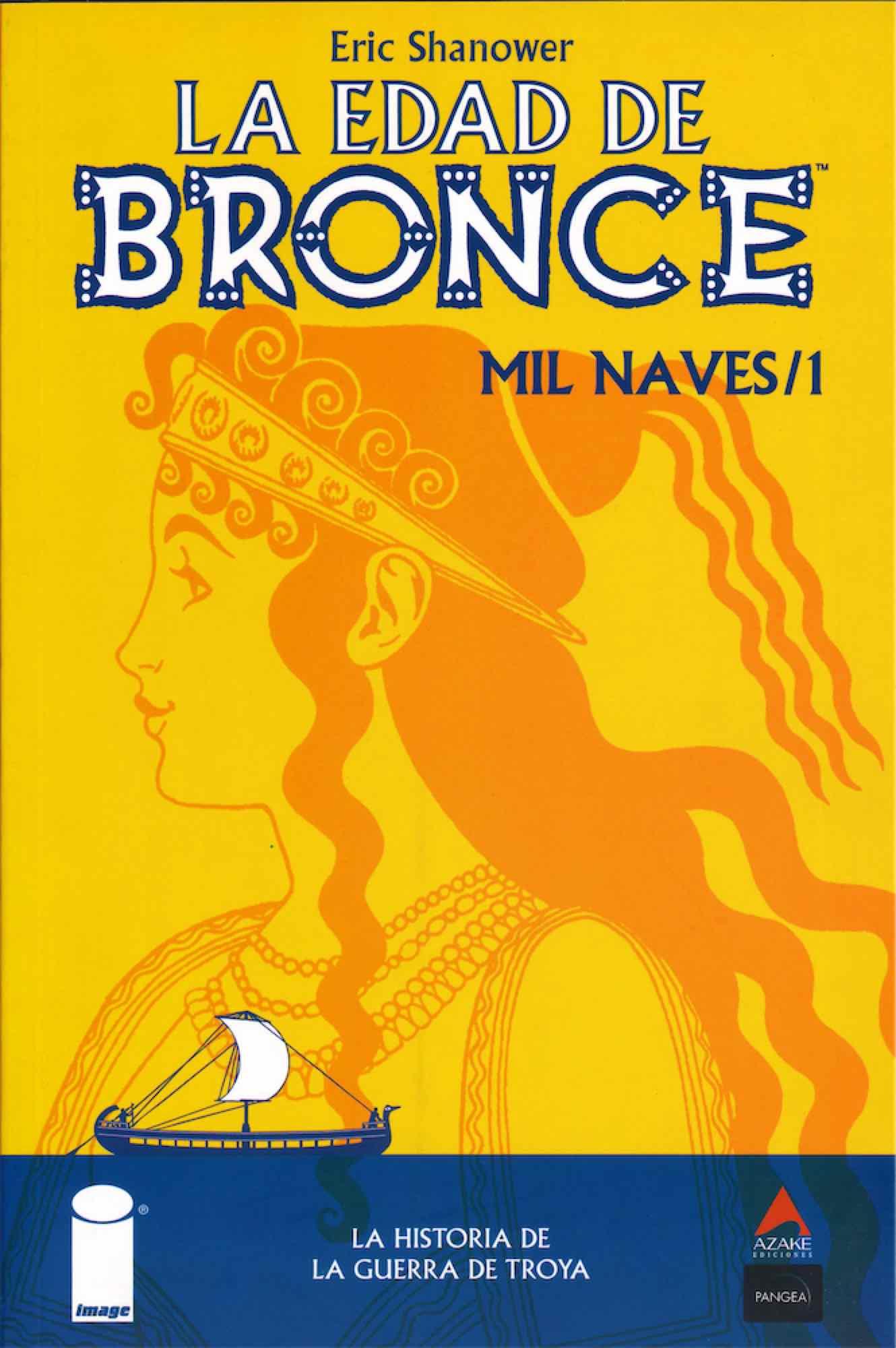 LA EDAD DE BRONCE 01. MIL NAVES
