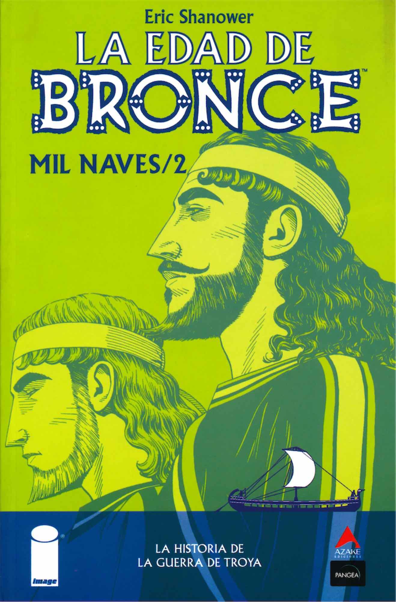 LA EDAD DE BRONCE 02. MIL NAVES 2