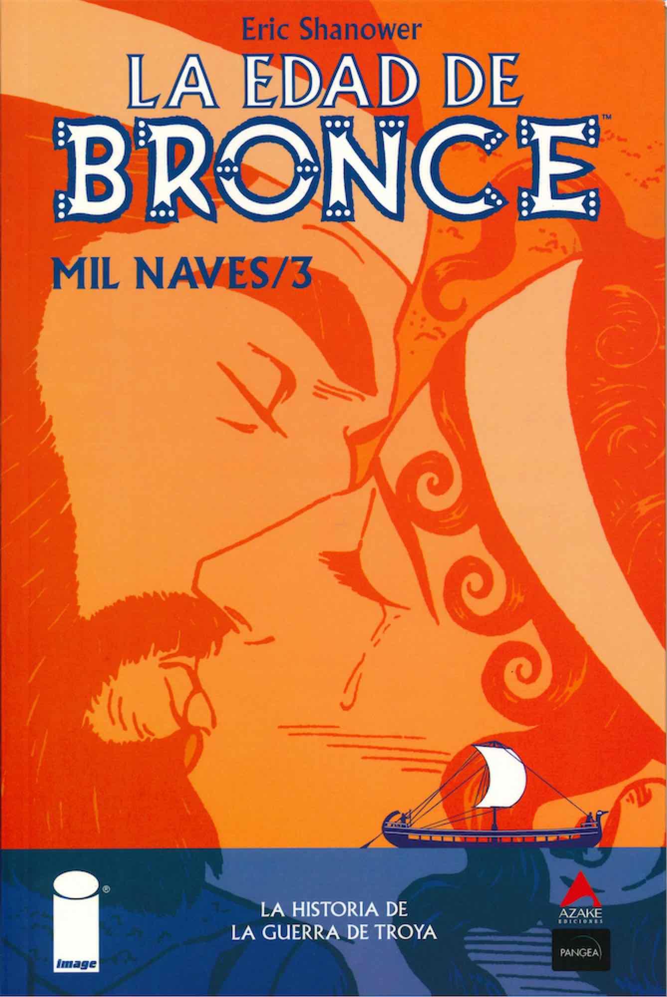 LA EDAD DE BRONCE 03. MIL NAVES 3