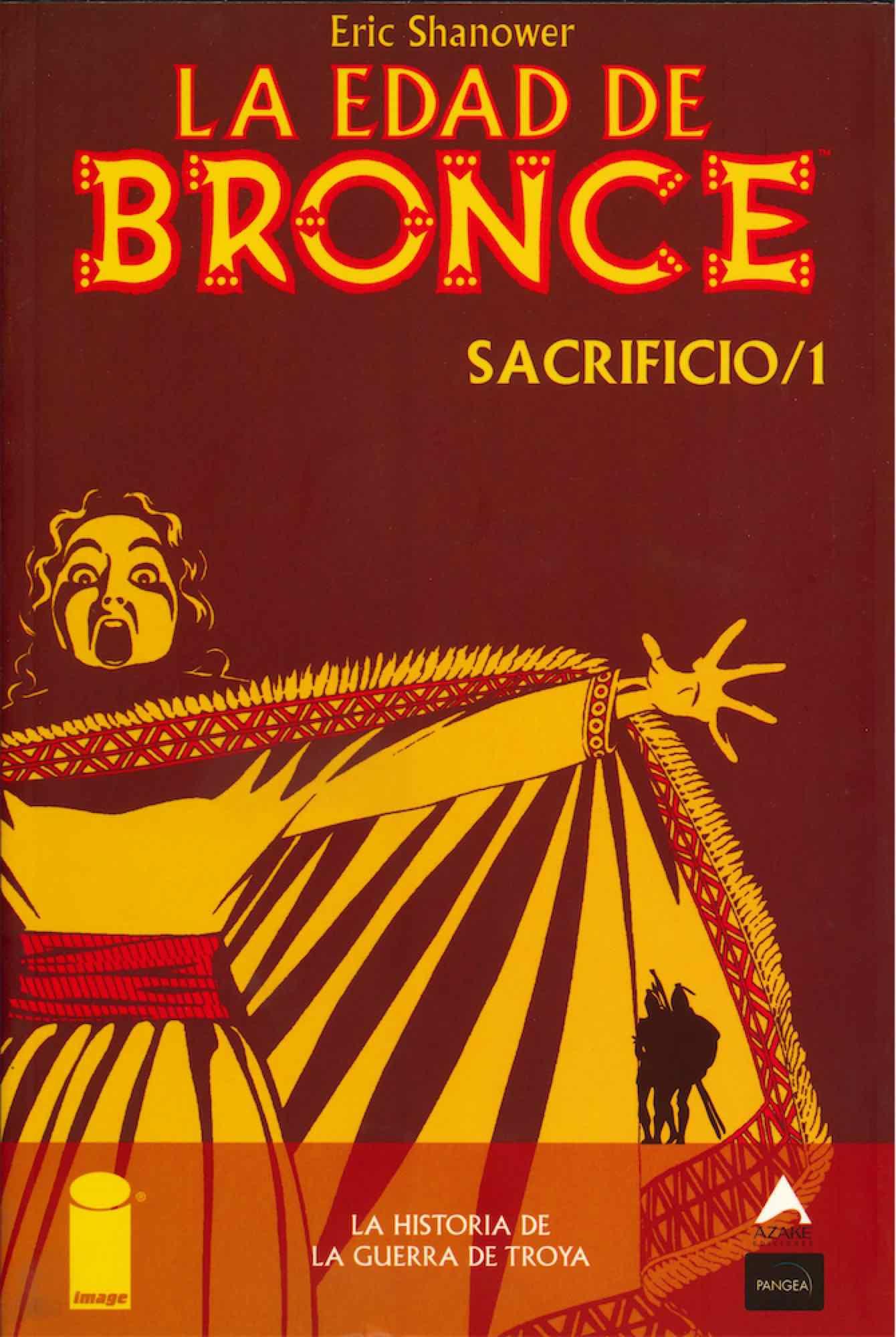 LA EDAD DE BRONCE 04. SACRIFICIO 1
