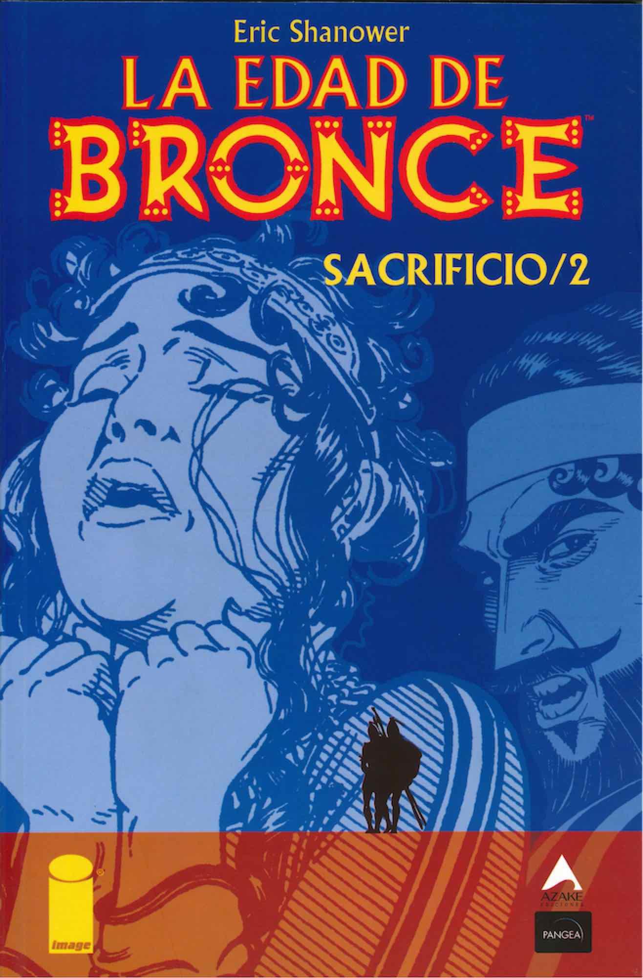 LA EDAD DE BRONCE 05. SACRIFICIO 2