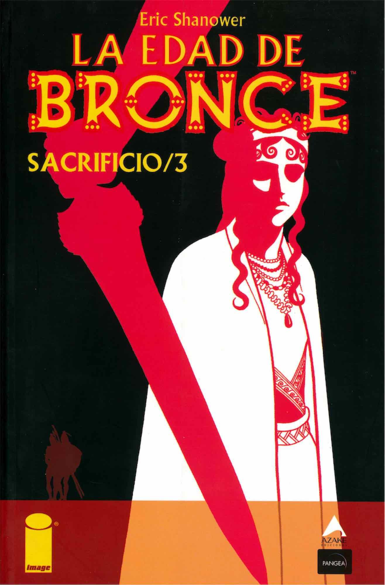 LA EDAD DE BRONCE 06. SACRIFICIO 3