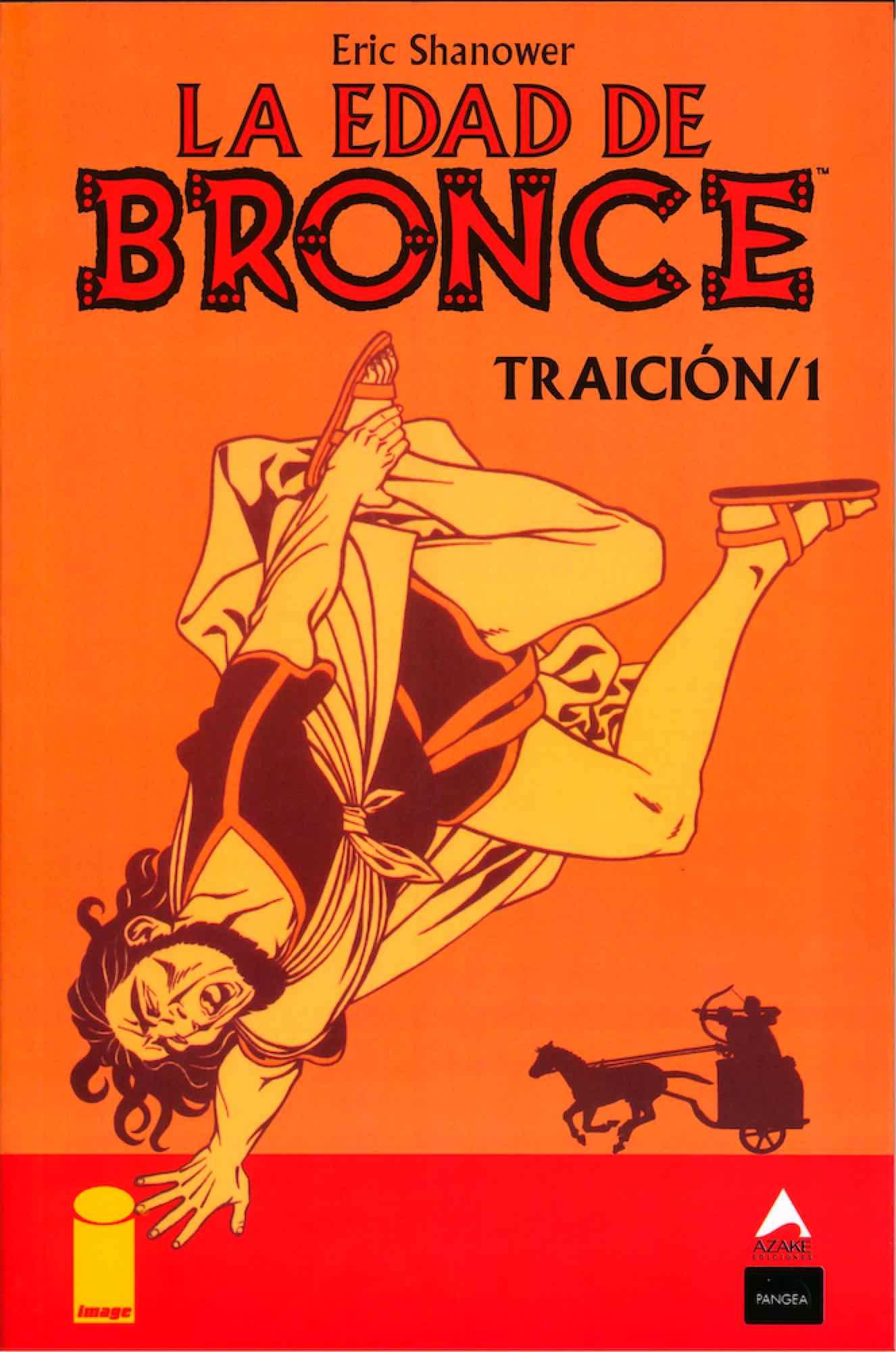 LA EDAD DE BRONCE 07. TRAICION 1