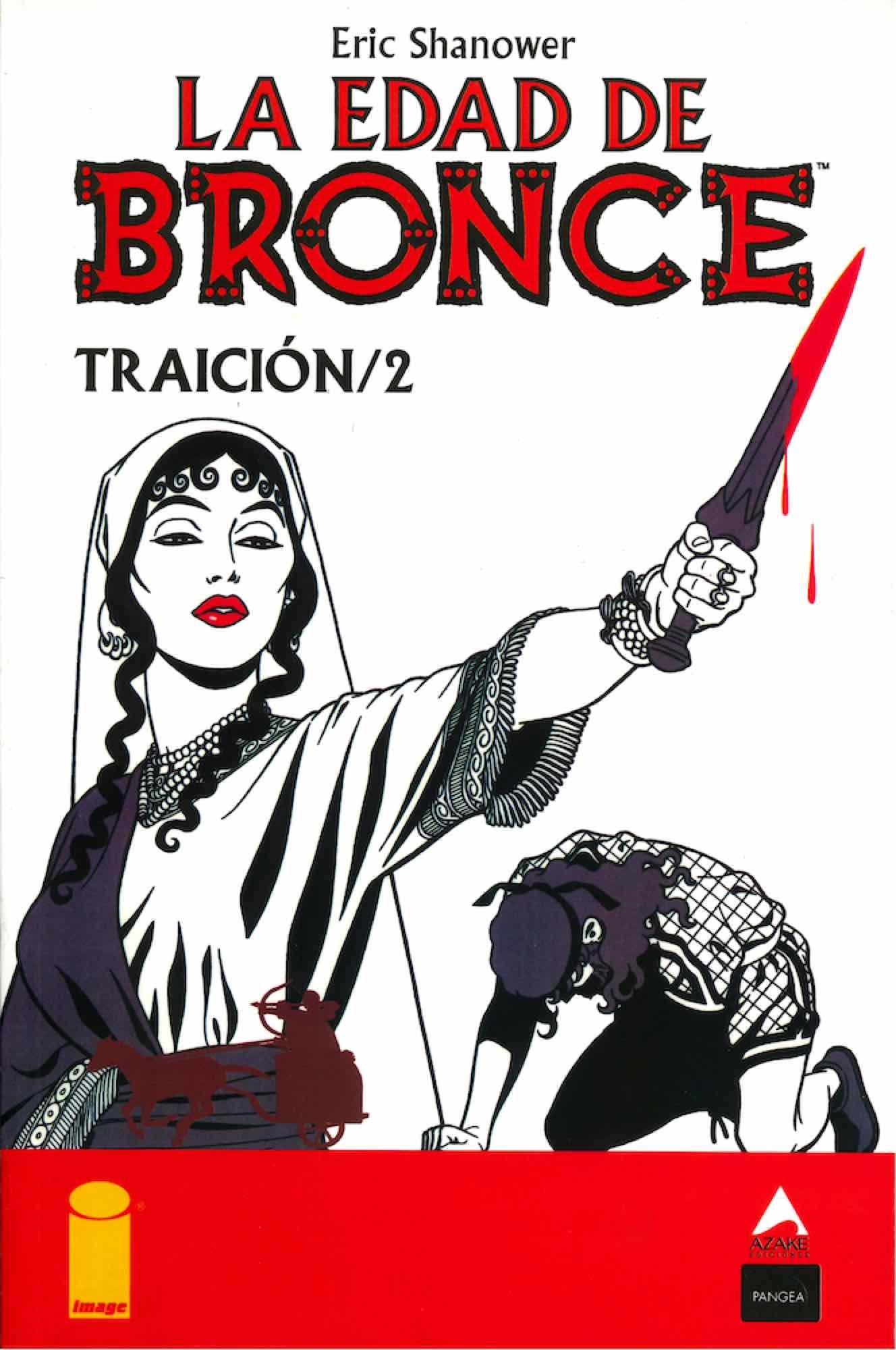 LA EDAD DE BRONCE 08. TRAICION 2
