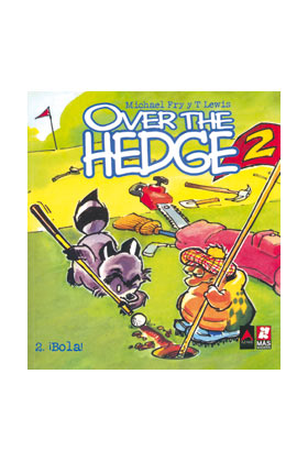 OVER THE HEDGE 2. ¡BOLA!