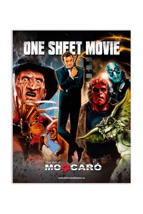 ONE SHEET MOVIE. THE ART OF MO CARÓ