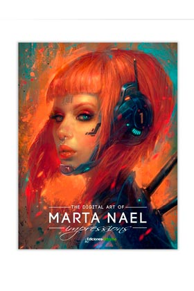 IMPRESSIONS, THE DIGITAL ART OF MARTA NAEL: EDICION DE LUJO
