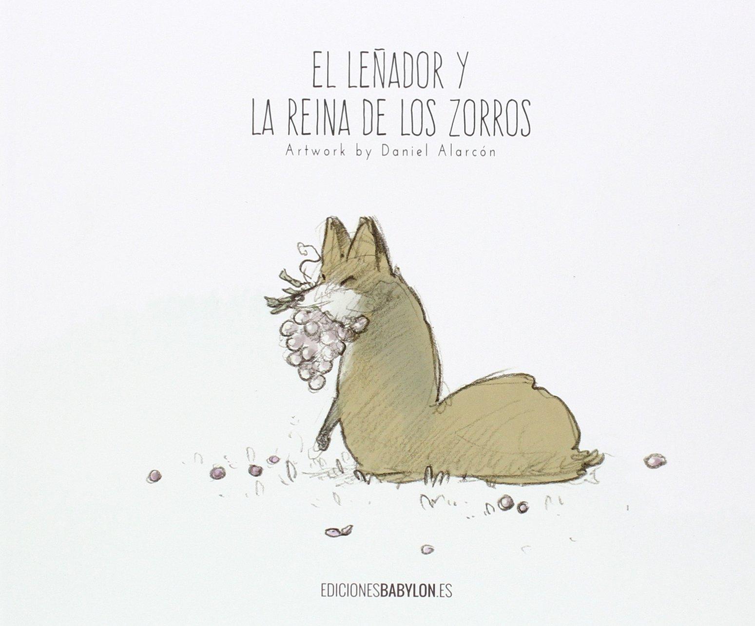 EL LEÑADOR Y LA REINA DE LOS ZORROS
