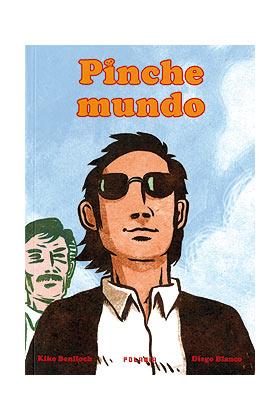 PINCHE MUNDO
