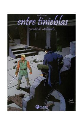 ENTRE TINIEBLAS 01. CAZADOR DE MEDIANOCHE