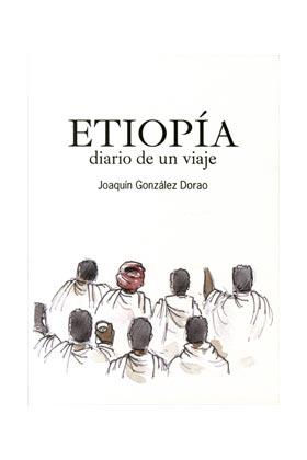 ETIOPIA. DIARIO DE UN VIAJE