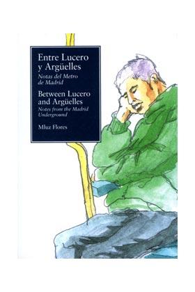 ENTRE LUCERO Y ARGÜELLES