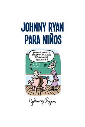 JOHNNY RYAN PARA NIÑOS