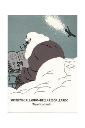SOSTIENE GALLARDO / DECLARES GALLARDO