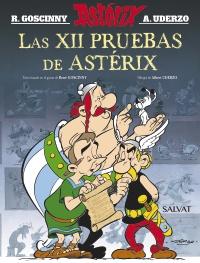 LAS XII PRUEBAS DE ASTERIX  (NUEVA EDICION)