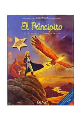 EL PRINCIPITO 02. EL PLANETA DEL PAJARO DE FUEGO