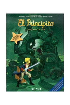 EL PRINCIPITO 04. EL PLANETA DE JADE