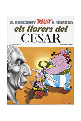 ASTERIX 18: ELS LLORERS DEL CESAR (CATALAN)