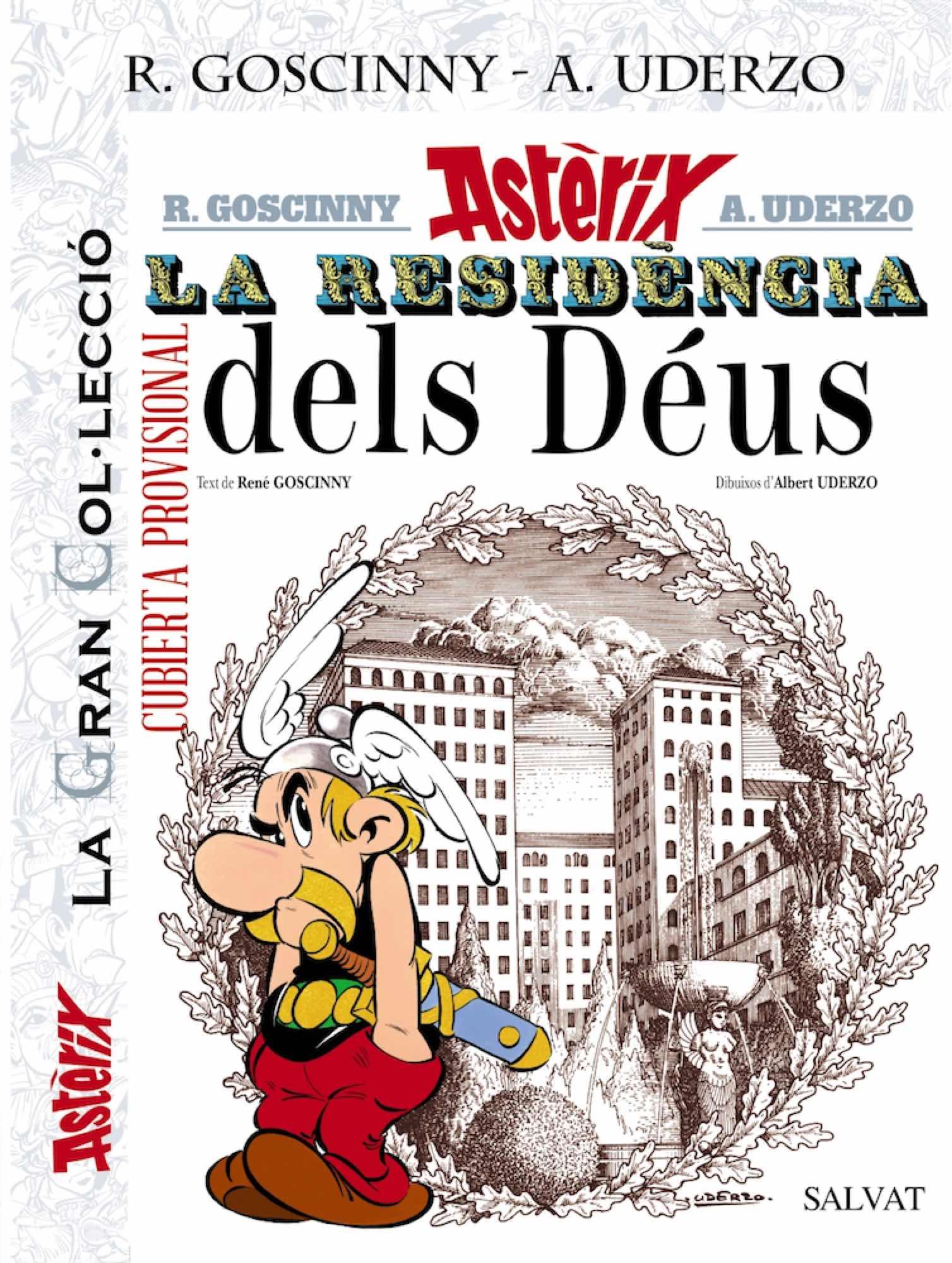 GC ASTERIX 17: ASTERIX LA RESIDENCIA DELS DEUS. LA GRAN COL.LECCIO (CATALAN)