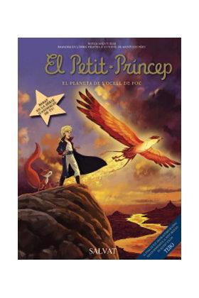 EL PETIT PRINCEP 02. EL PLANETA DE L'OCELL DE FOC (CATALAN)