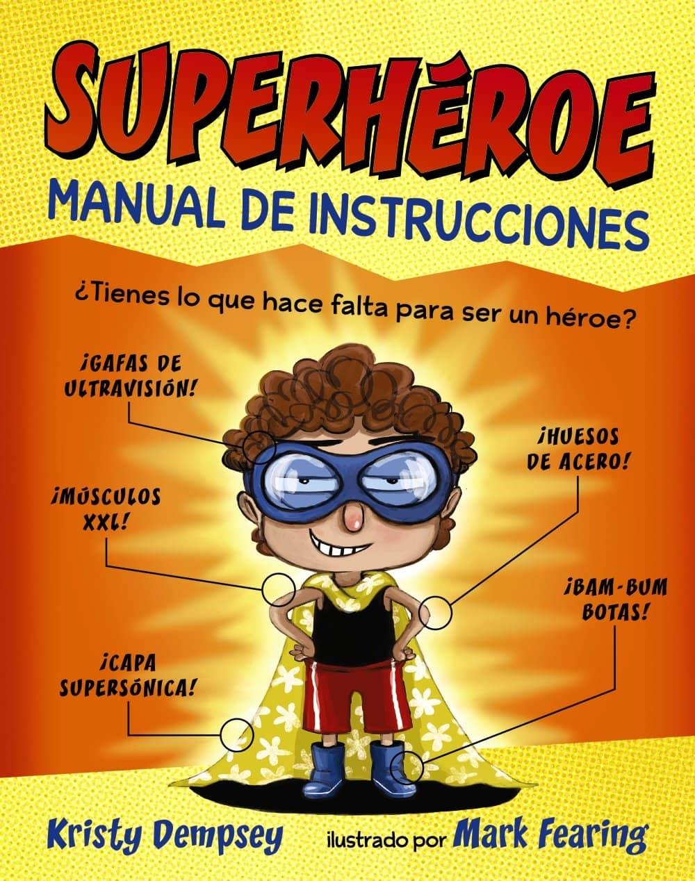 SUPERHEROE. MANUAL DE INSTRUCCIONES