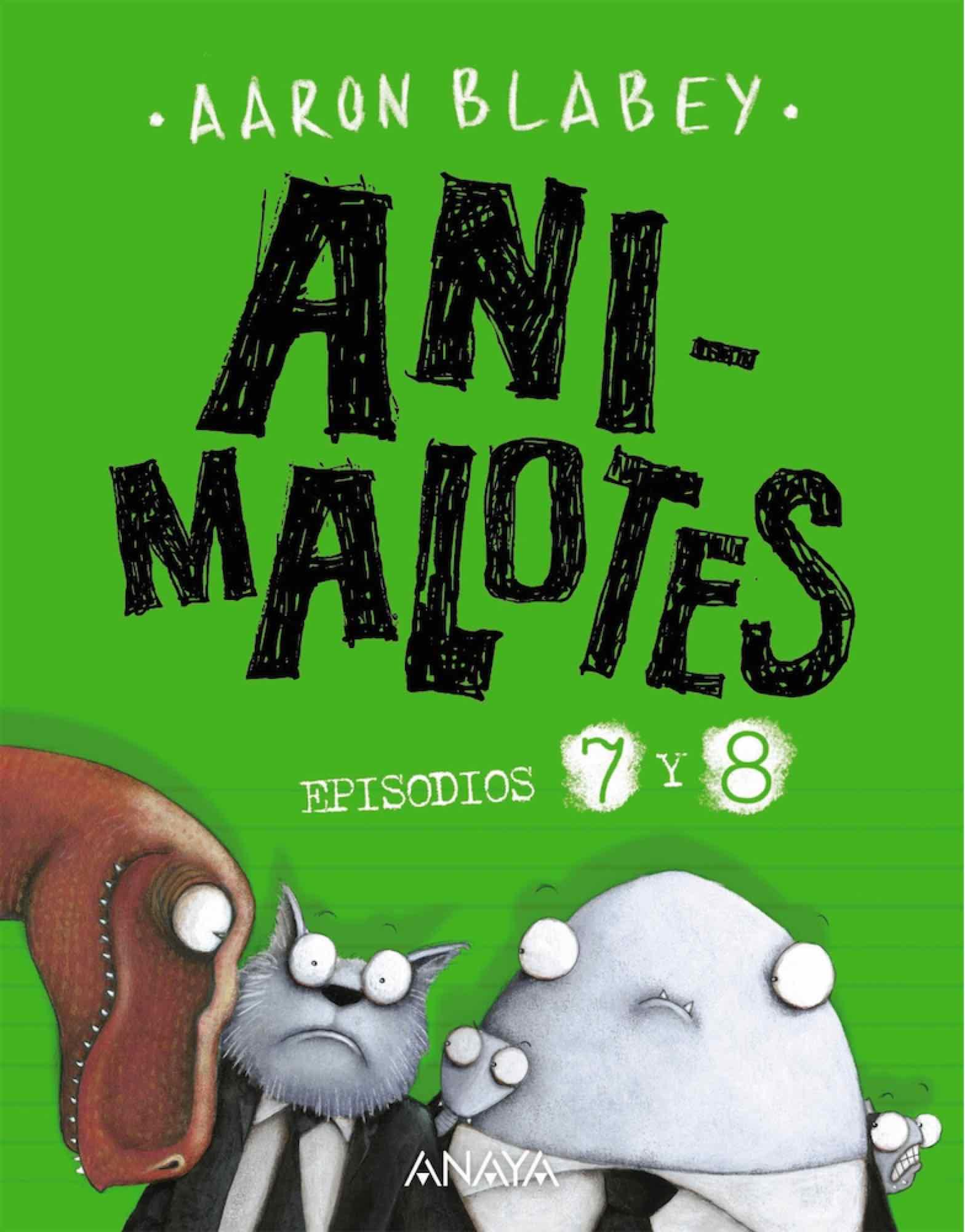 ANI-MALOTES 07 Y 08. DESMADRE PREHISTORICO / SUPERMALOTES