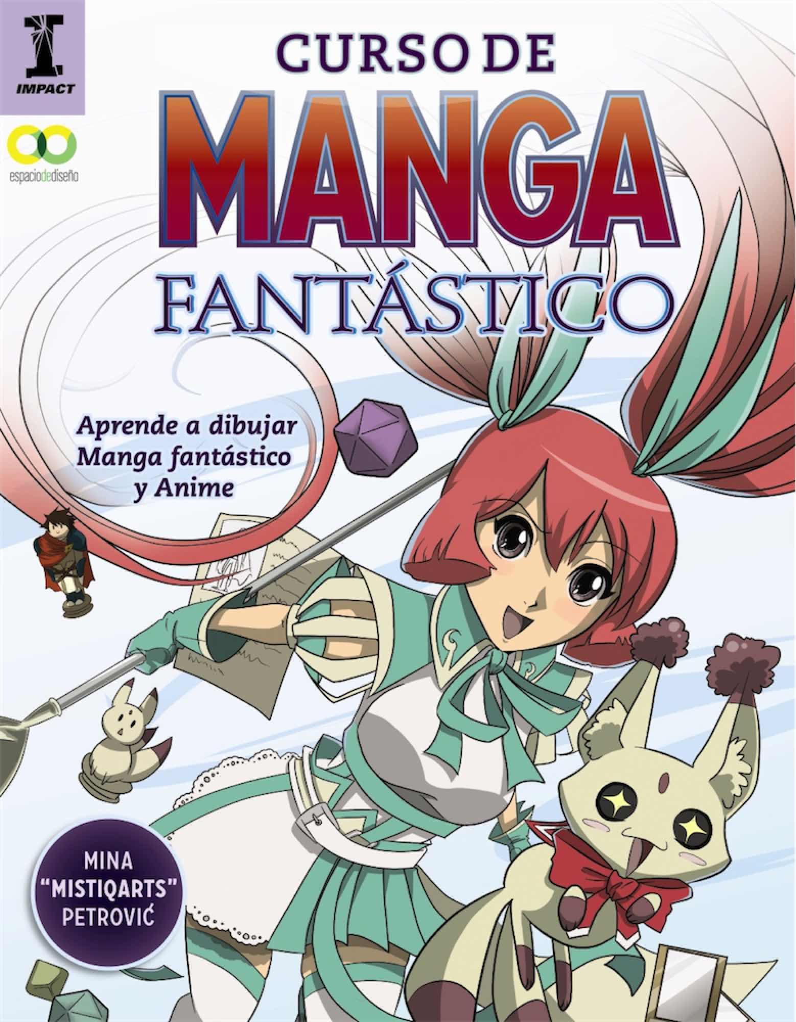CURSO DE MANGA FANTASTICO. APRENDE A DIBUJAR ANIME Y MANGA