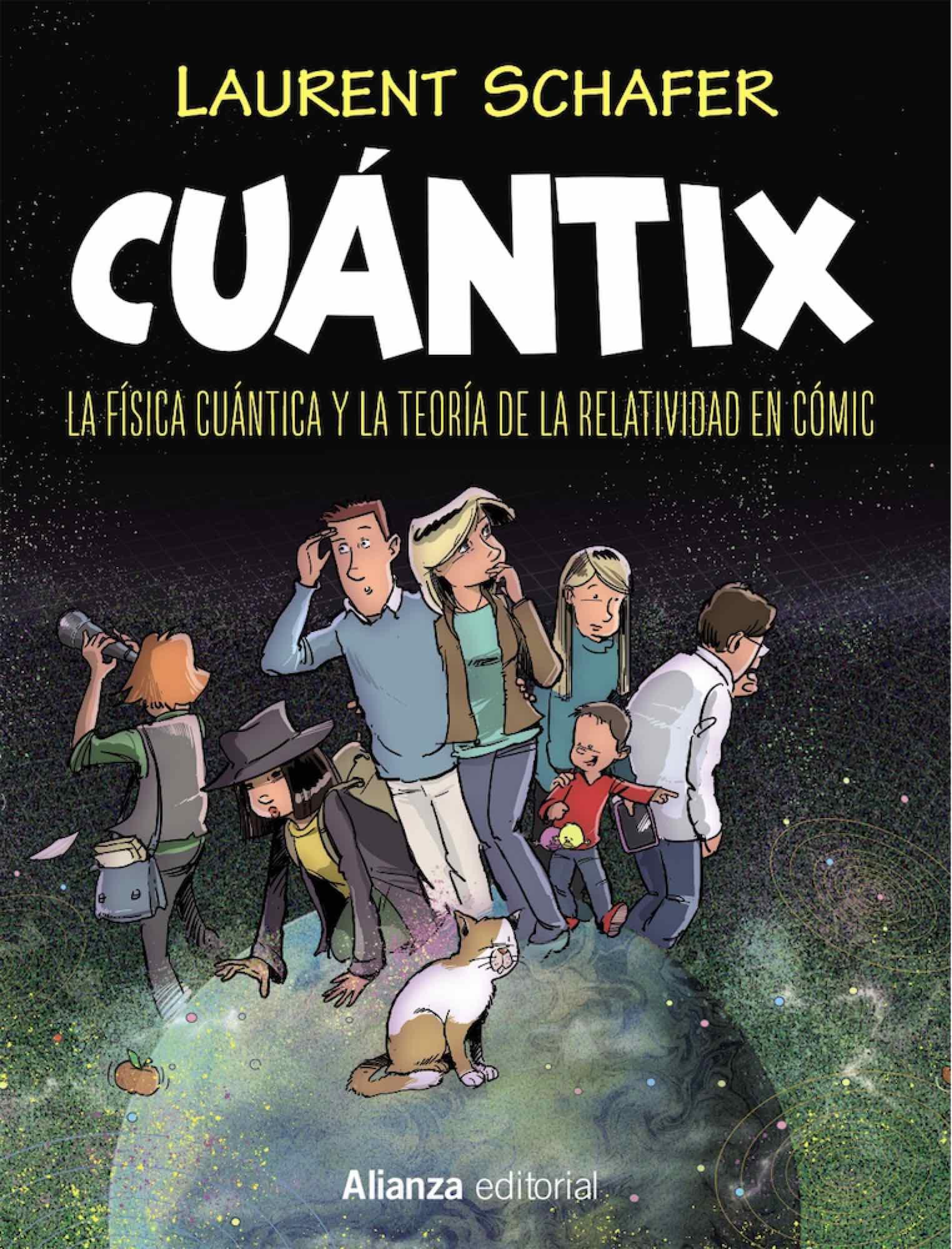CUANTIX. LA FISICA CUANTICA Y LA RELATIVIDAD EN COMIC