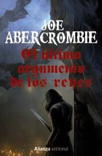 EL ULTIMO ARGUMENTO DE LOS REYES  (LA PRIMERA LEY VOL.03)