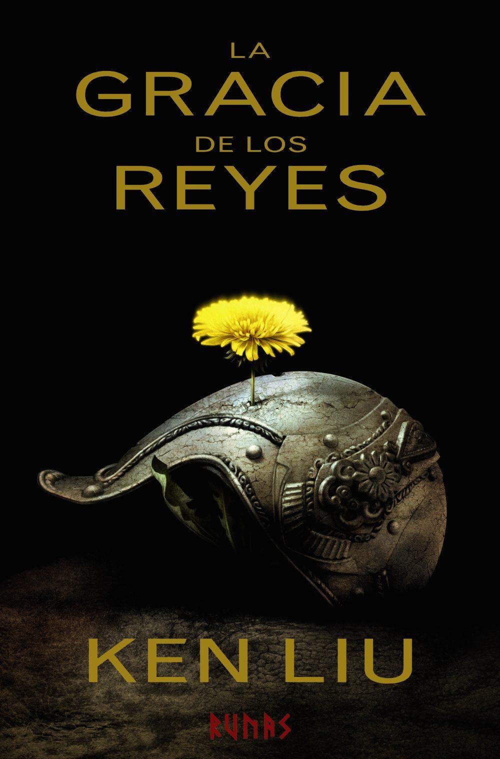 LA GRACIA DE LOS REYES  (LA DINASTIA DE DIENTE DE LEON 01 )