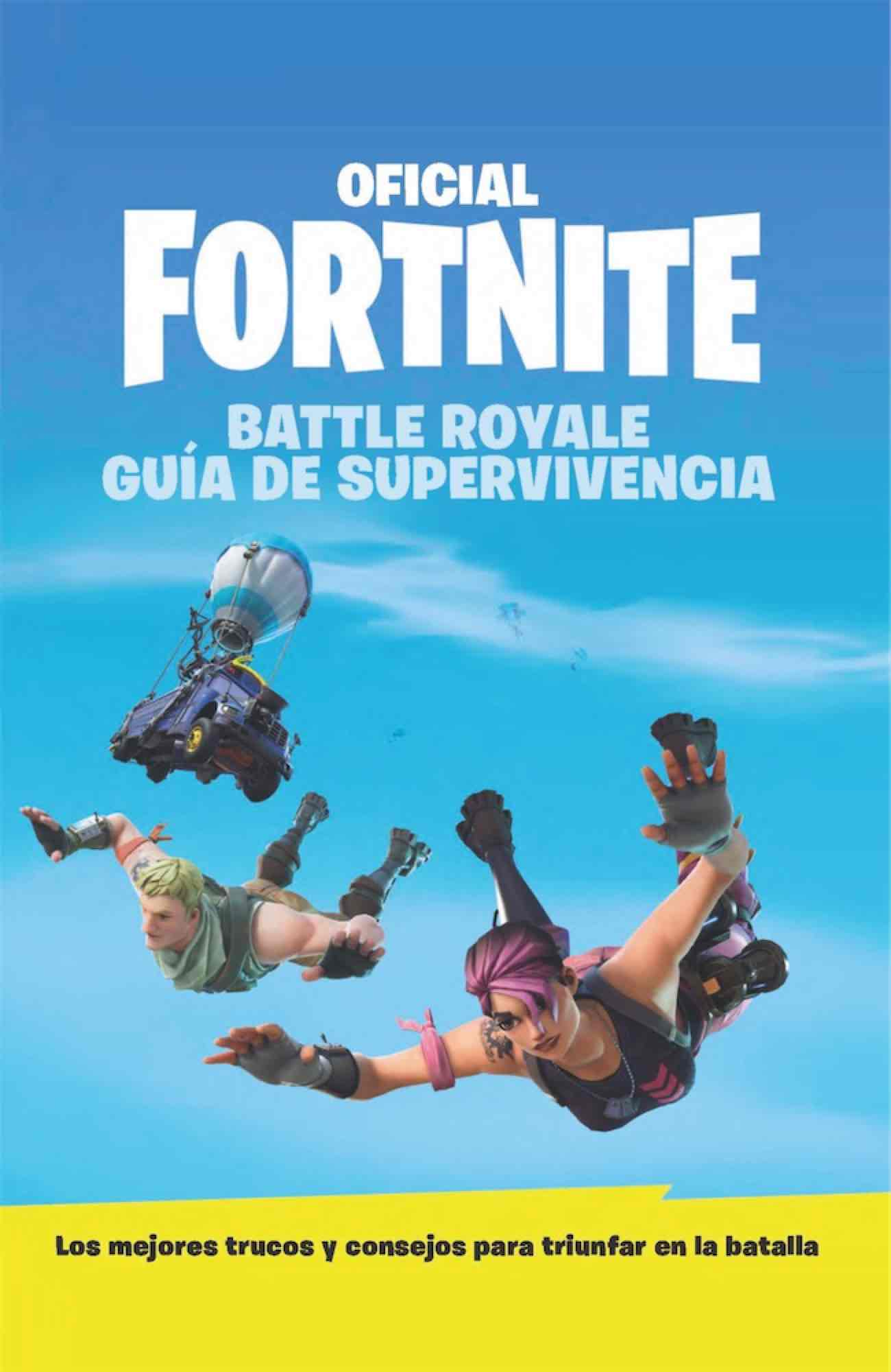 GUIA DE SUPERVIVENCIA - OFICIAL FORTNITE