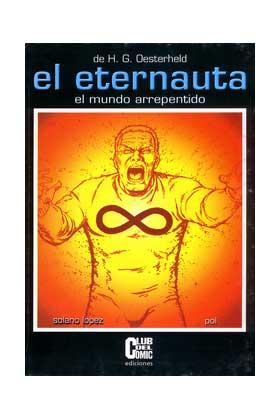 EL ETERNAUTA: EL MUNDO ARREPENTIDO - CARTONE
