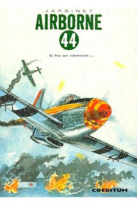 AIRBORNE 44 VOL 3. SI HAY QUE SOBREVIVIR... (INTEGRAL)