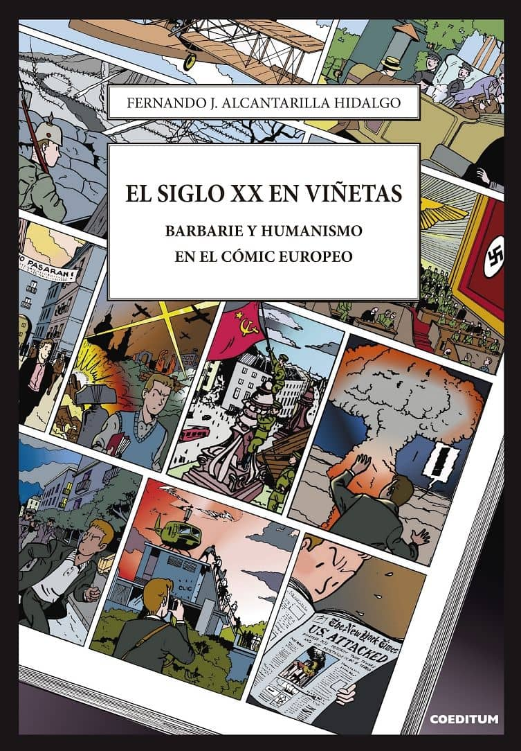 EL SIGLO XX EN VIÑETAS. BARBARIE Y HUMANISMO