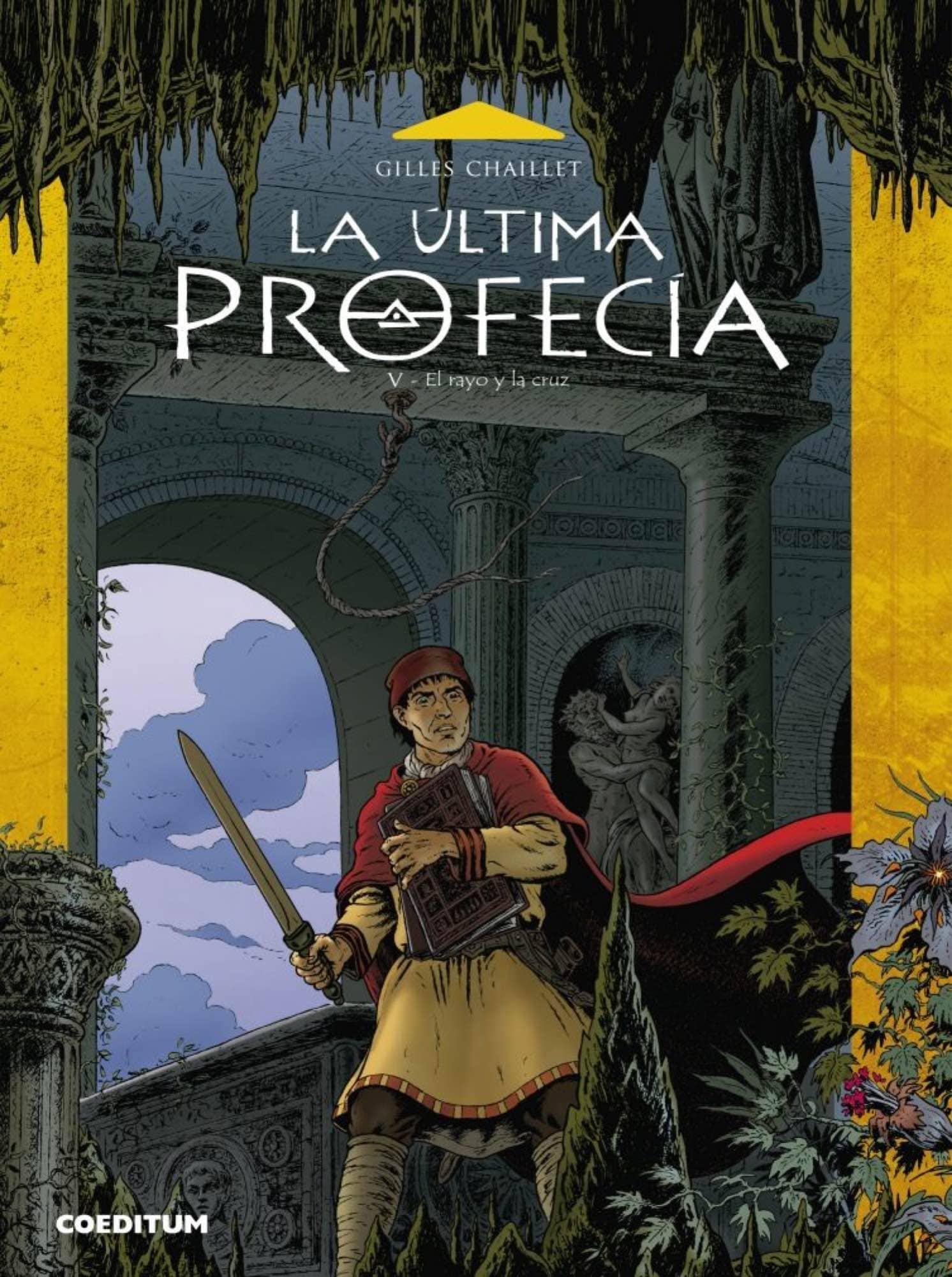 LA ULTIMA PROFECIA 05. EL RAYO Y LA CRUZ