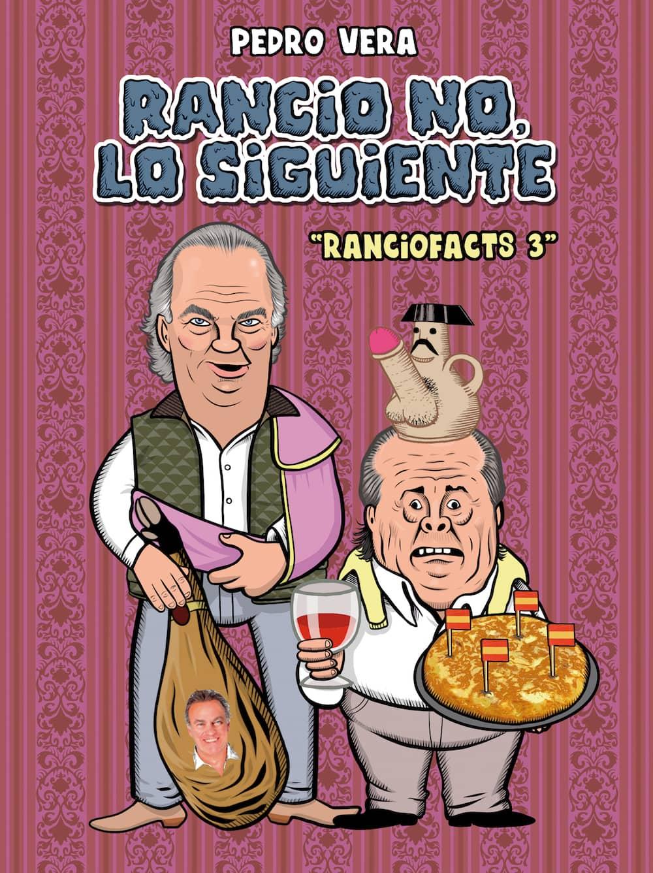RANCIO NO, LO SIGUIENTE (RANCIOFACTS 03)