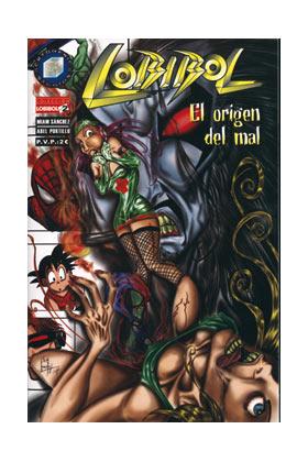 LOBIBOL 02. EL ORIGEN DEL MAL