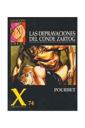 X.74 LAS DEPRAVACIONES DEL CONDE ZARTOG