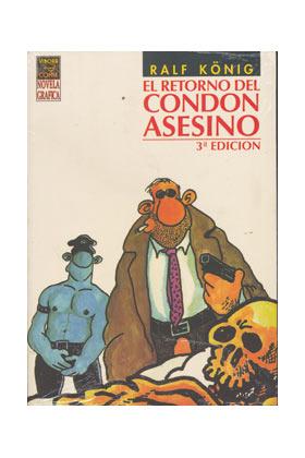EL RETORNO DEL CONDON ASESINO (4ªEDICION) RALF KÖNIG