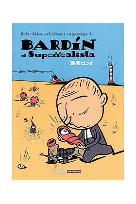 BARDIN EL SUPERREALISTA (CATALAN)