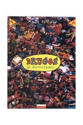 DRUGOS, EL ACUMULADOR (ME PARTO Nº 10) (ALVAREZ RABO)
