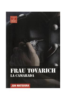 FRAU TOVARICH. LA CAMARADA (NOVELA GRAFICA)
